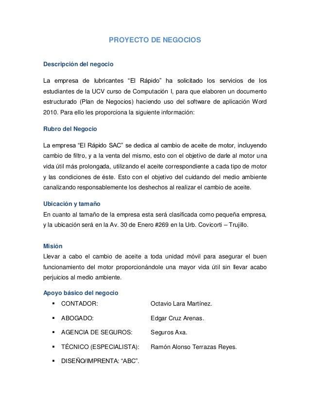"""PROYECTO DE NEGOCIOSDescripción del negocioLa empresa de lubricantes """"El Rápido"""" ha solicitado los servicios de losestudia..."""
