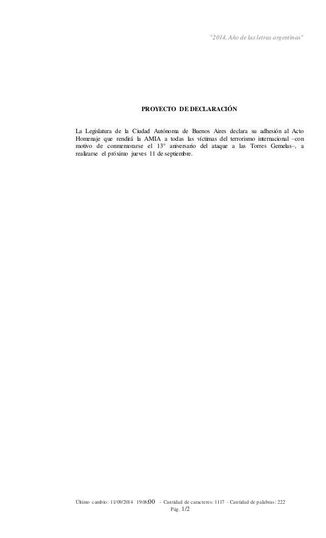 """""""2014, Año de las letras argentinas""""  PROYECTO DE DECLARACIÓN  La Legislatura de la Ciudad Autónoma de Buenos Aires declar..."""