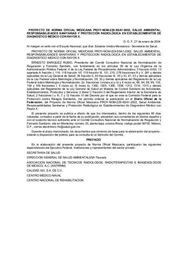 PROYECTO DE NORMA OFICIAL MEXICANA PROY-NOM-229-SSA1-2002, SALUD AMBIENTAL.RESPONSABILIDADES SANITARIAS Y PROTECCIÓN RADIO...