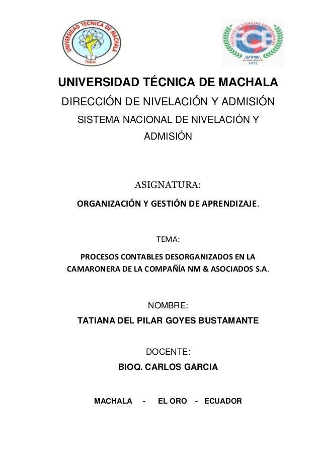 1 UNIVERSIDAD TÉCNICA DE MACHALA DIRECCIÓN DE NIVELACIÓN Y ADMISIÓN SISTEMA NACIONAL DE NIVELACIÓN Y ADMISIÓN ASIGNATURA: ...