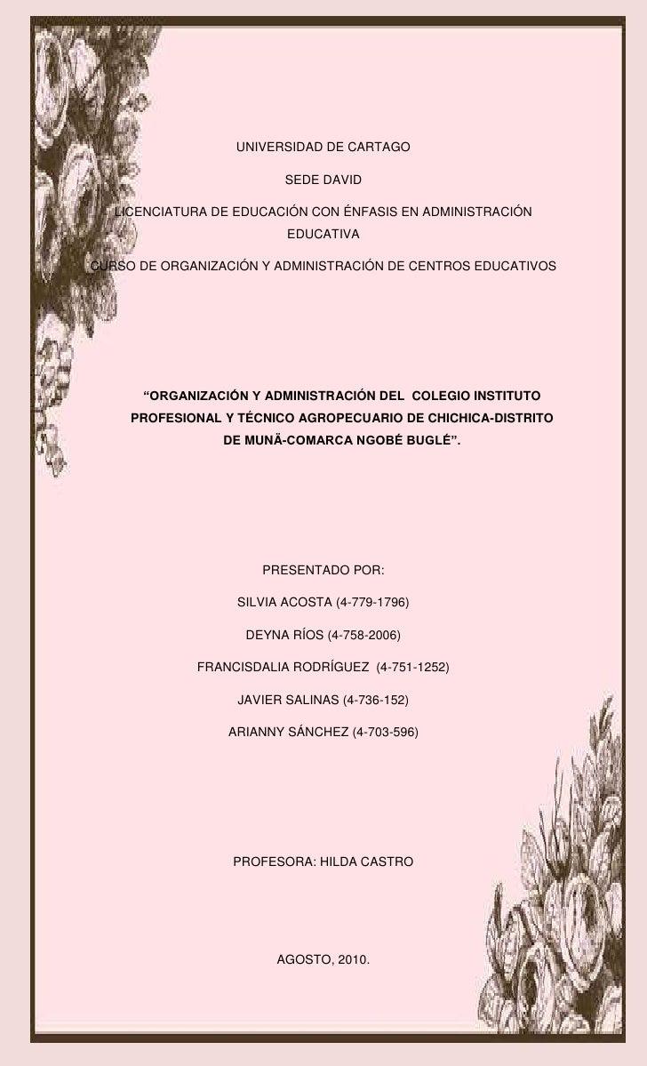 -714375-703580<br />UNIVERSIDAD DE CARTAGO<br />SEDE DAVID<br />LICENCIATURA DE EDUCACIÓN CON ÉNFASIS EN ADMINISTRACIÓN ED...