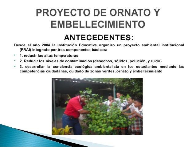 Proyecto de ornato y embellecimiento en presentacion for Proyecto para una cantina escolar