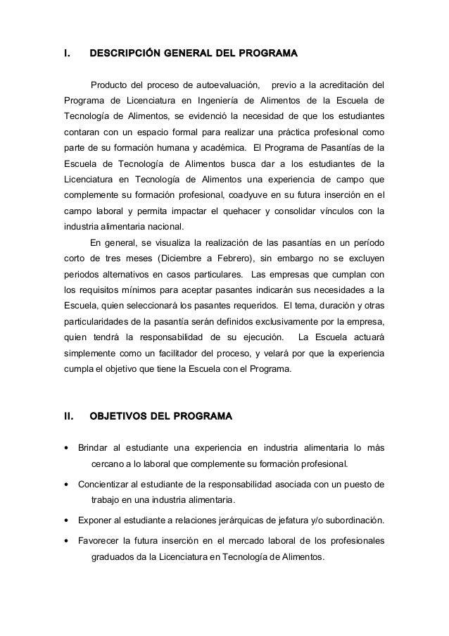 I. DESCRIPCIÓN GENERAL DEL PROGRAMA Producto del proceso de autoevaluación, previo a la acreditación del Programa de Licen...