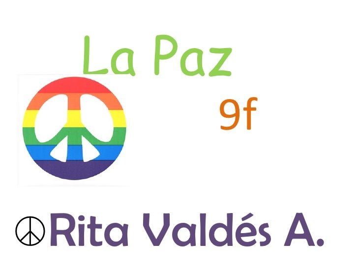 ☮ Rita Valdés A.  La Paz  9f