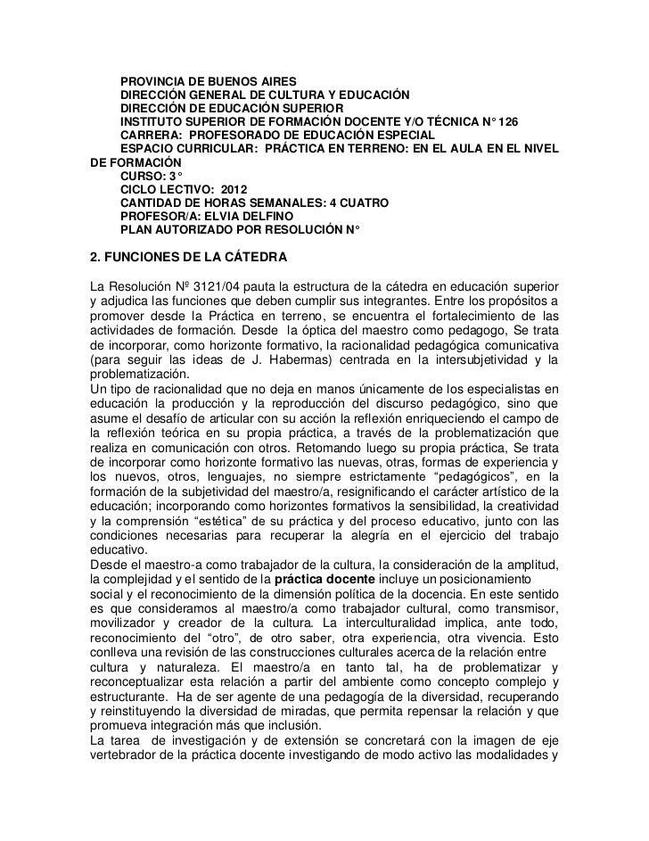 PROVINCIA DE BUENOS AIRES    DIRECCIÓN GENERAL DE CULTURA Y EDUCACIÓN    DIRECCIÓN DE EDUCACIÓN SUPERIOR    INSTITUTO SUPE...
