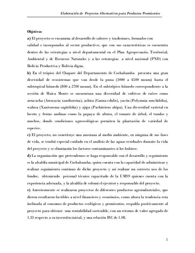 Elaboración de Proyectos Alternativos para Productos PromisoriosObjetivosa) El proyecto se encamina al desarrollo de saber...
