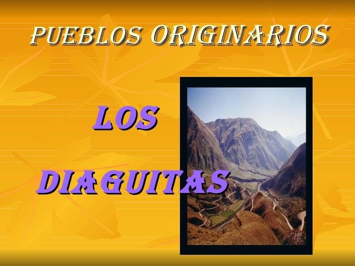 Pueblos   originarios LOS DIAGUITAS