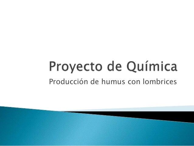Producción de humus con lombrices