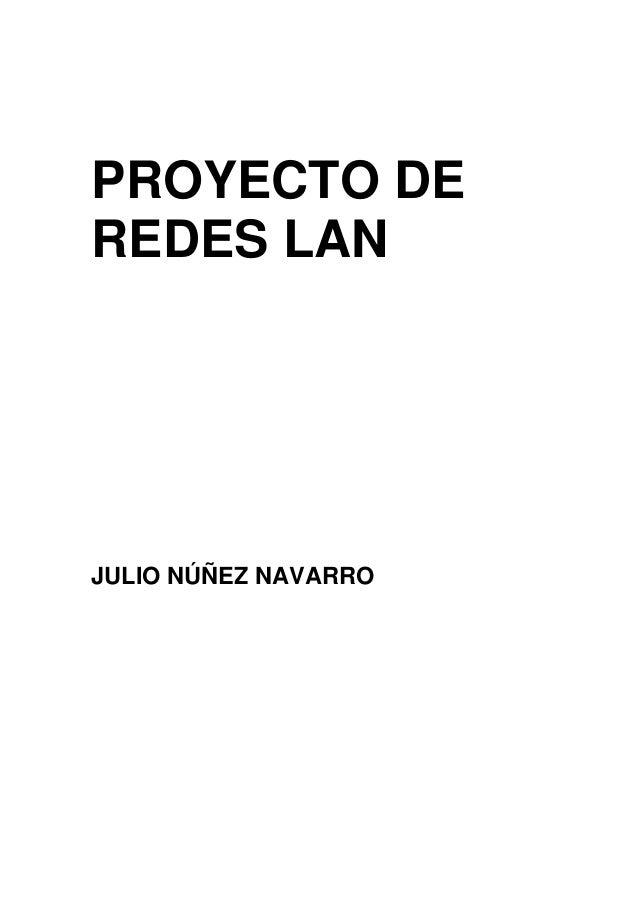 PROYECTO DEREDES LANJULIO NÚÑEZ NAVARRO