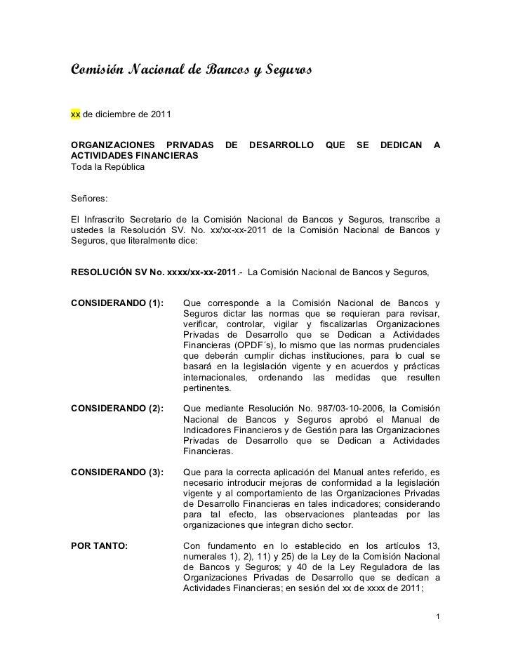 Comisión Nacional de Bancos y Segurosxx de diciembre de 2011ORGANIZACIONES PRIVADAS            DE    DESARROLLO        QUE...