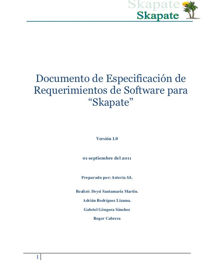 """Documento de Especificación deRequerimientos de Software para          """"Skapate""""                  Versión 1.0           01..."""