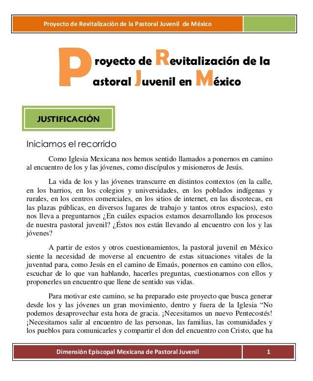 Proyecto de Revitalización de la Pastoral Juvenil de México  P  Revitalización de la astoral Juvenil en México royecto de ...