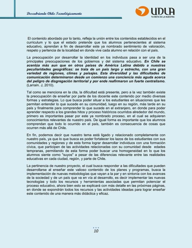 Descubriendo Chile Tecnológicamente  10  El contenido abordado por lo tanto, refleja la unión entre los contenidos estable...