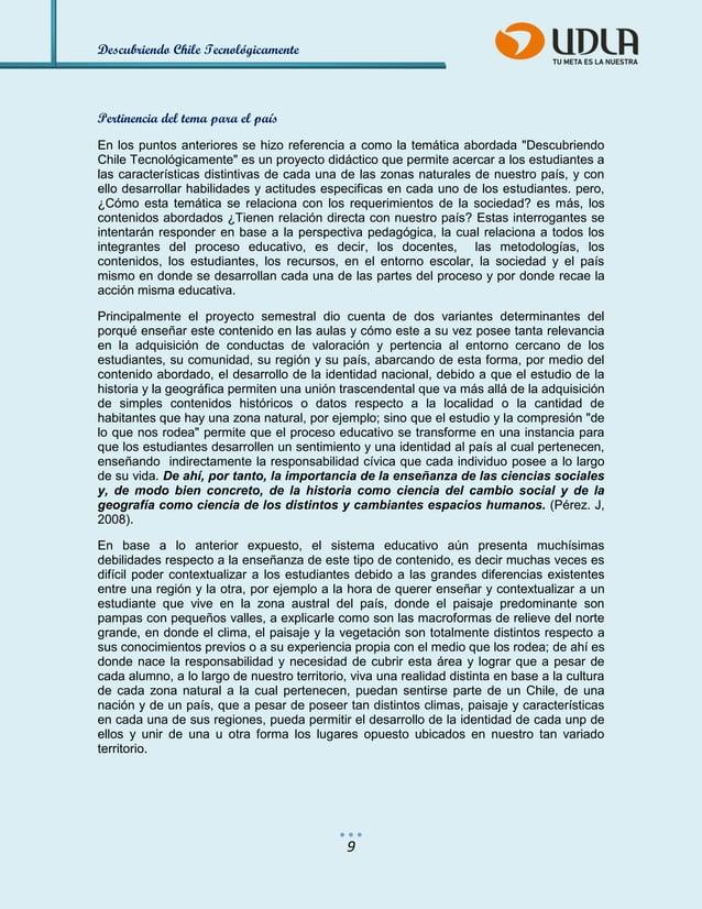 Descubriendo Chile Tecnológicamente  9  Pertinencia del tema para el país  En los puntos anteriores se hizo referencia a c...