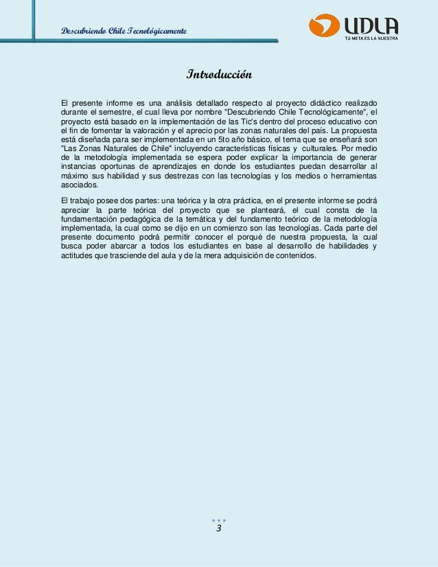 Descubriendo Chile Tecnológicamente  3  Introducción  El presente informe es una análisis detallado respecto al proyecto d...