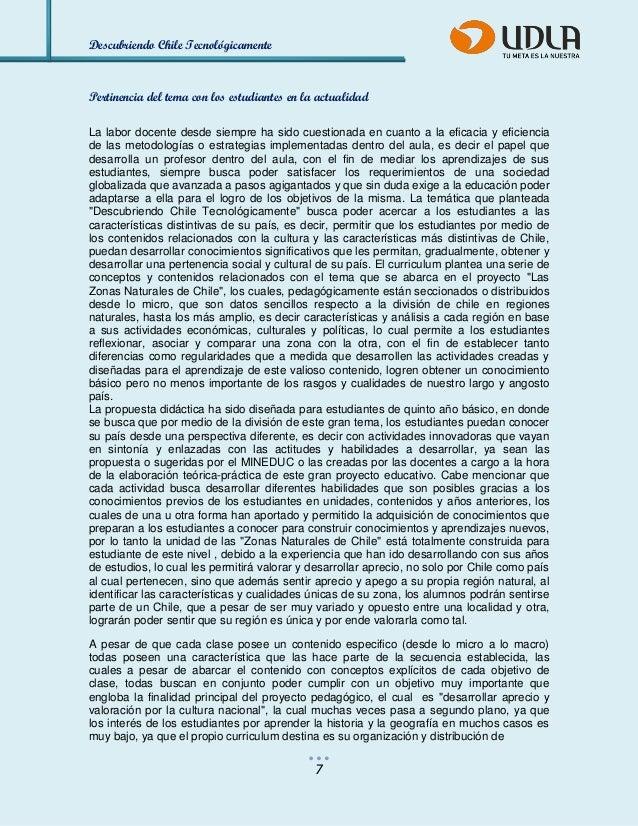 Descubriendo Chile Tecnológicamente  7  Pertinencia del tema con los estudiantes en la actualidad  La labor docente desde ...