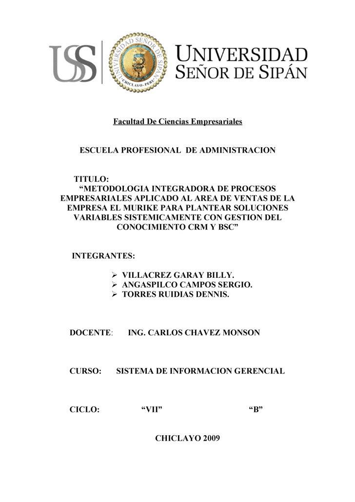 """Facultad De Ciencias Empresariales      ESCUELA PROFESIONAL DE ADMINISTRACION     TITULO:    """"METODOLOGIA INTEGRADORA DE P..."""