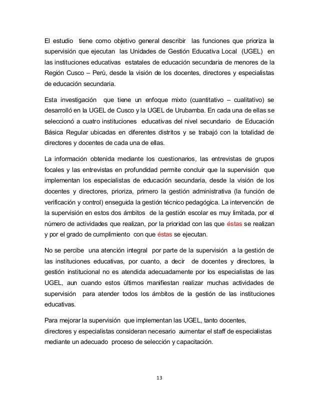 El estudio tiene como objetivo general describir las funciones que prioriza la  supervisión que ejecutan las Unidades de G...