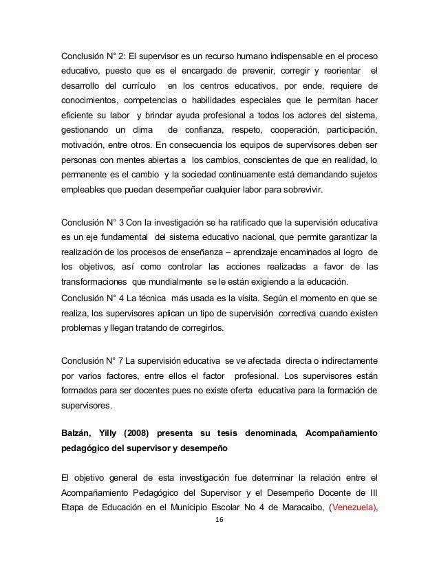 Conclusión N° 2: El supervisor es un recurso humano indispensable en el proceso  educativo, puesto que es el encargado de ...