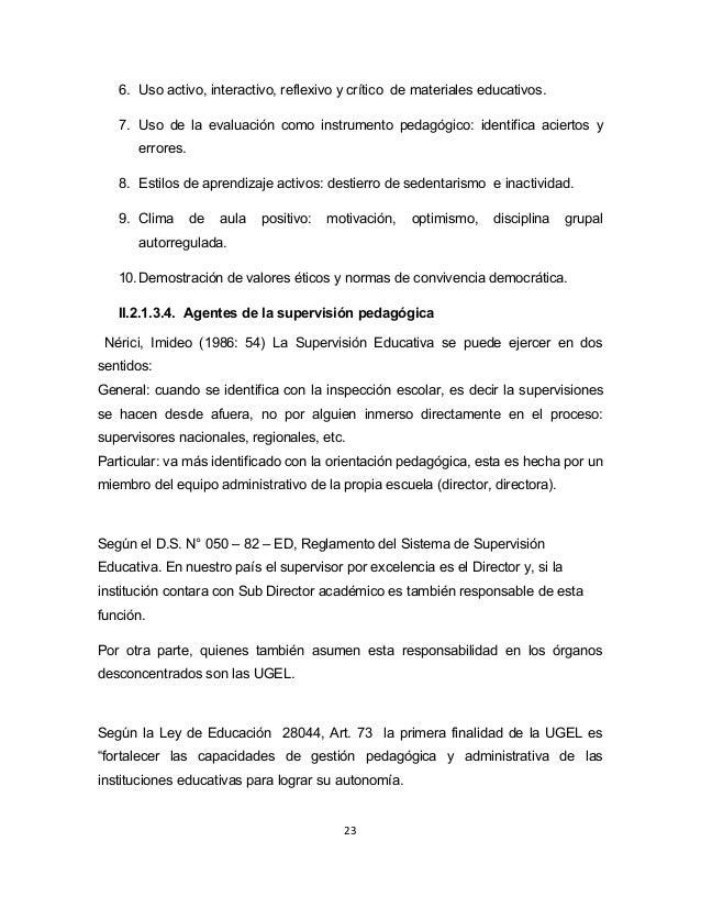6. Uso activo, interactivo, reflexivo y crítico de materiales educativos.  7. Uso de la evaluación como instrumento pedagó...