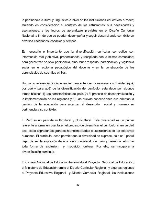 la pertinencia cultural y lingüística a nivel de las instituciones educativas o redes;  teniendo en consideración el conte...