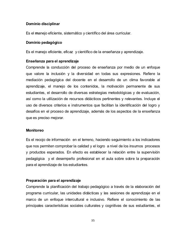 Dominio disciplinar  Es el manejo eficiente, sistemático y científico del área curricular.  Dominio pedagógico  Es el mane...