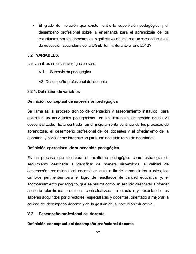 · El grado de relación que existe entre la supervisión pedagógica y el  desempeño profesional sobre la enseñanza para el a...