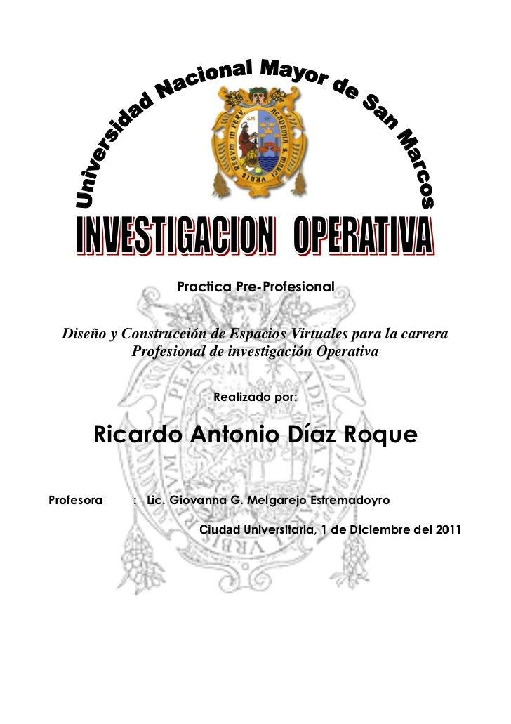Practica Pre-Profesional  Diseño y Construcción de Espacios Virtuales para la carrera            Profesional de investigac...
