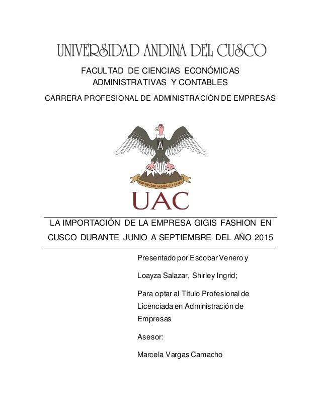 FACULTAD DE CIENCIAS ECONÓMICAS ADMINISTRATIVAS Y CONTABLES CARRERA PROFESIONAL DE ADMINISTRACIÓN DE EMPRESAS LA IMPORTACI...