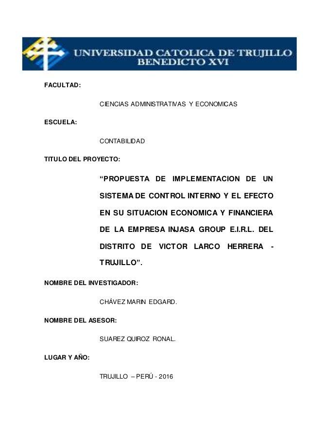 """FACULTAD: CIENCIAS ADMINISTRATIVAS Y ECONOMICAS ESCUELA: CONTABILIDAD TITULO DEL PROYECTO: """"PROPUESTA DE IMPLEMENTACION DE..."""