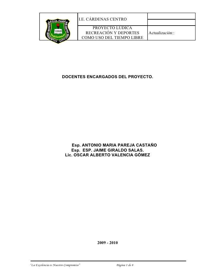 I.E. CÁRDENAS CENTRO                                              PROYECTO LÚDICA                                         ...