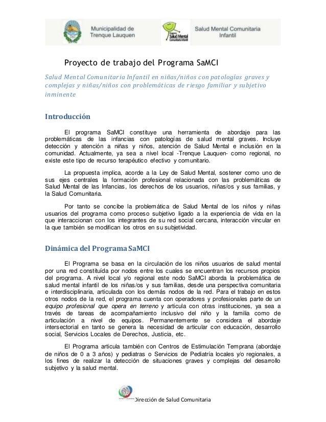 Dirección de Salud Comunitaria Proyecto de trabajo del Programa SaMCI Salud Mental Comunitaria Infantil en niñas/niños con...