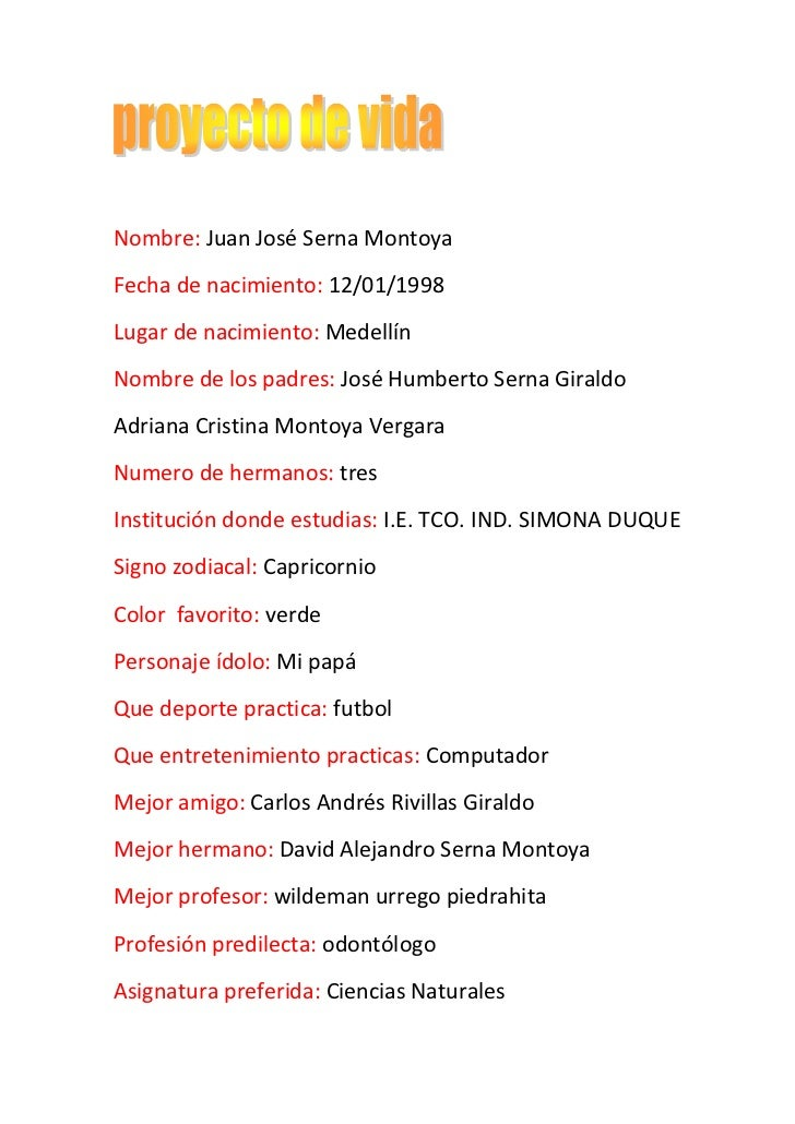 Nombre: Juan José Serna Montoya<br />Fecha de nacimiento: 12/01/1998<br />Lugar de nacimiento: Medellín<br />Nombre de los...