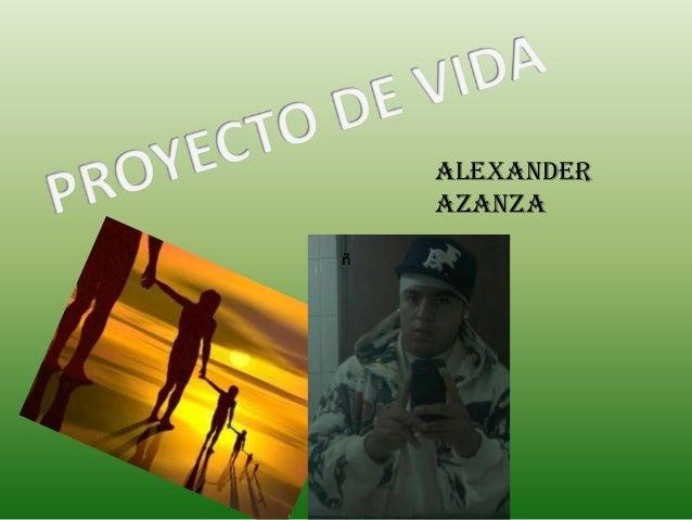 ALEXANDER    AZANZAñ
