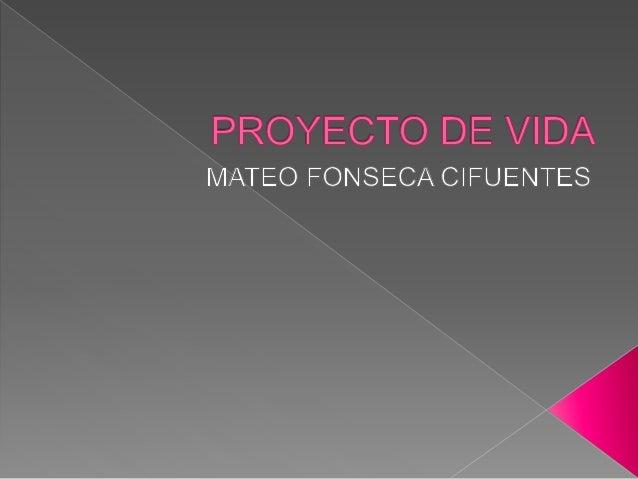  Mi nombre es Mateo Fonseca Cifuentes, soy de yondo Antioquia, en este mundo llevo 16 años de existencia ya que el 13 de ...
