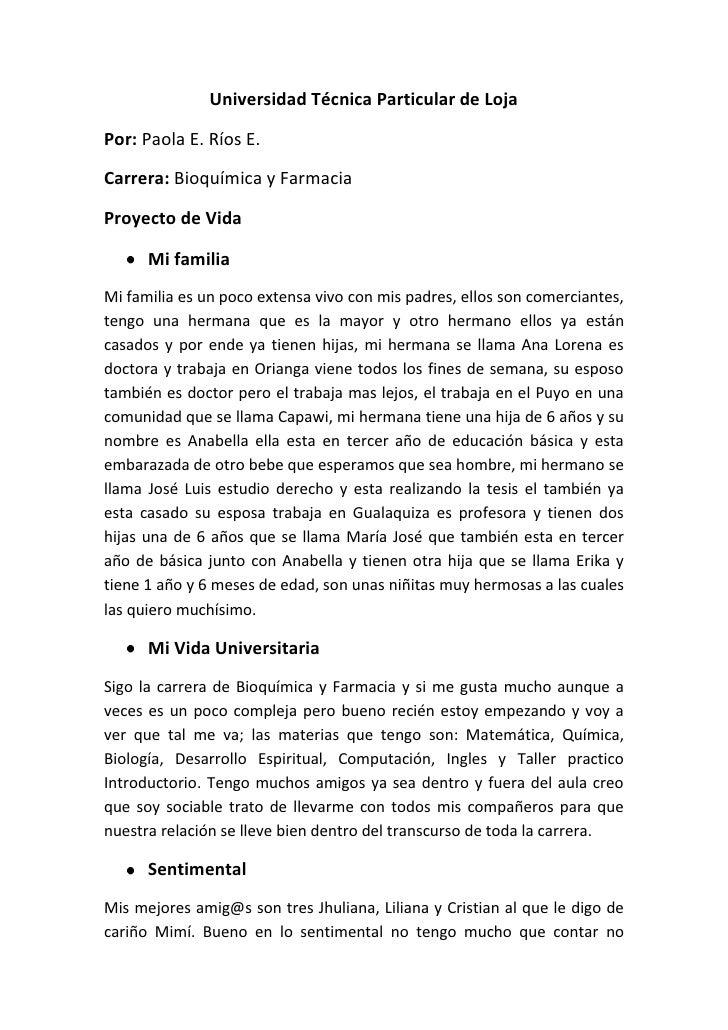 Universidad Técnica Particular de Loja<br />Por: Paola E. Ríos E.<br />Carrera: Bioquímica y Farmacia<br />Proyecto de Vid...