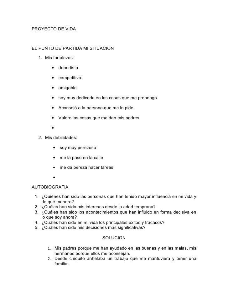 PROYECTO DE VIDA    EL PUNTO DE PARTIDA MI SITUACION    1. Mis fortalezas:           •     deportista.           •     com...