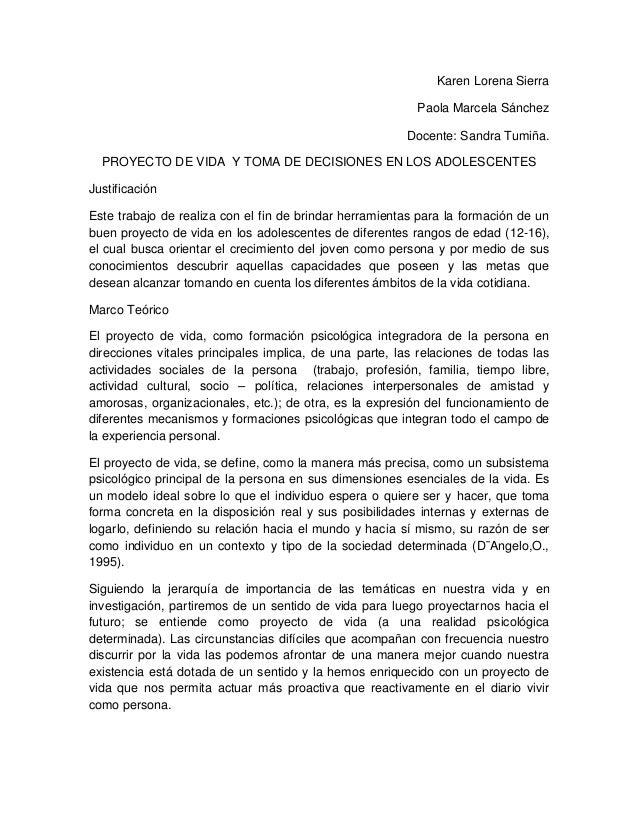 Karen Lorena SierraPaola Marcela SánchezDocente: Sandra Tumiña.PROYECTO DE VIDA Y TOMA DE DECISIONES EN LOS ADOLESCENTESJu...