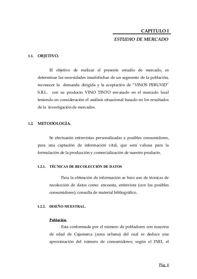 CAPITULO IESTUDIO DE MERCADO1.1. OBJETIVO.El objetivo de realizar el presente estudio de mercado, esdeterminar las necesid...