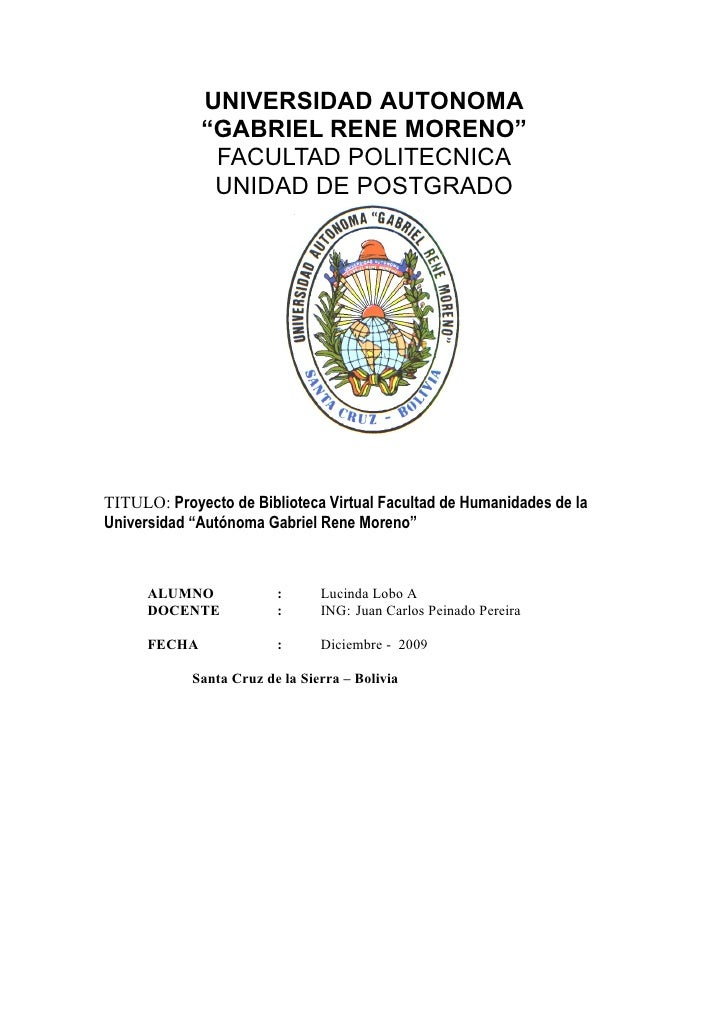 """UNIVERSIDAD AUTONOMA               """"GABRIEL RENE MORENO""""                FACULTAD POLITECNICA                UNIDAD DE POST..."""