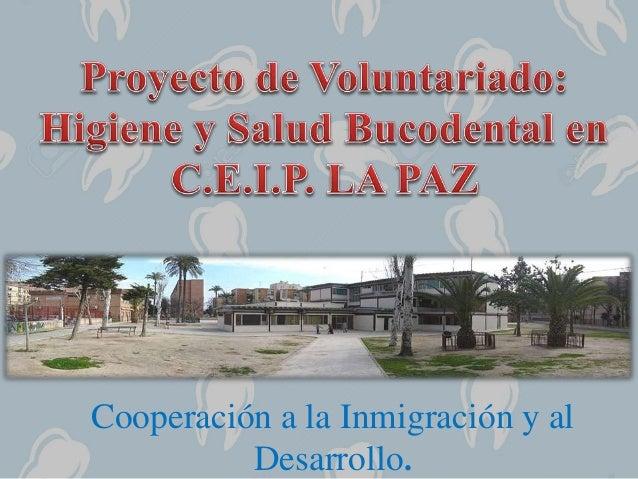 Cooperación a la Inmigración y al Desarrollo.