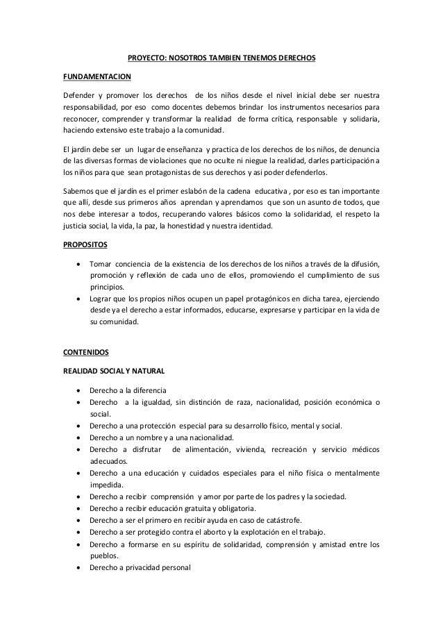 PROYECTO: NOSOTROS TAMBIEN TENEMOS DERECHOS  FUNDAMENTACION  Defender y promover los derechos de los niños desde el nivel ...