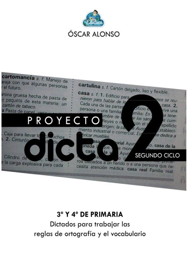 PROYECTO dicta2 Segundo Ciclo de Primaria (3º y 4º de Primaria)