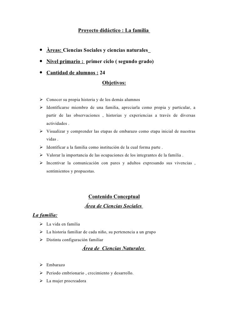 Proyecto didáctico : La familia   • Àreas: Ciencias Sociales y ciencias naturales   • Nivel primario : primer ciclo ( segu...