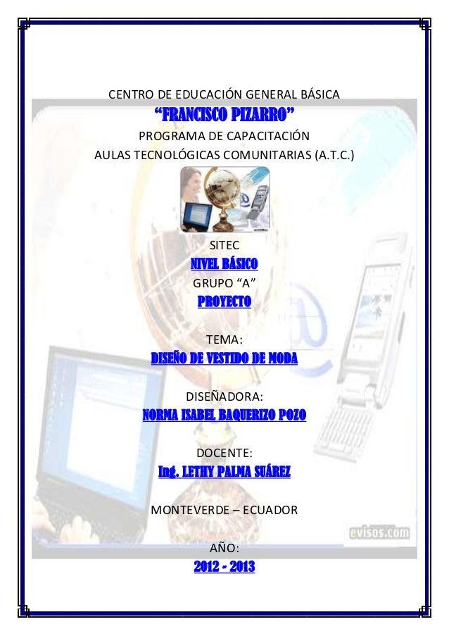 "CENTRO DE EDUCACIÓN GENERAL BÁSICA         ""FRANCISCO PIZARRO""       PROGRAMA DE CAPACITACIÓNAULAS TECNOLÓGICAS COMUNITARI..."