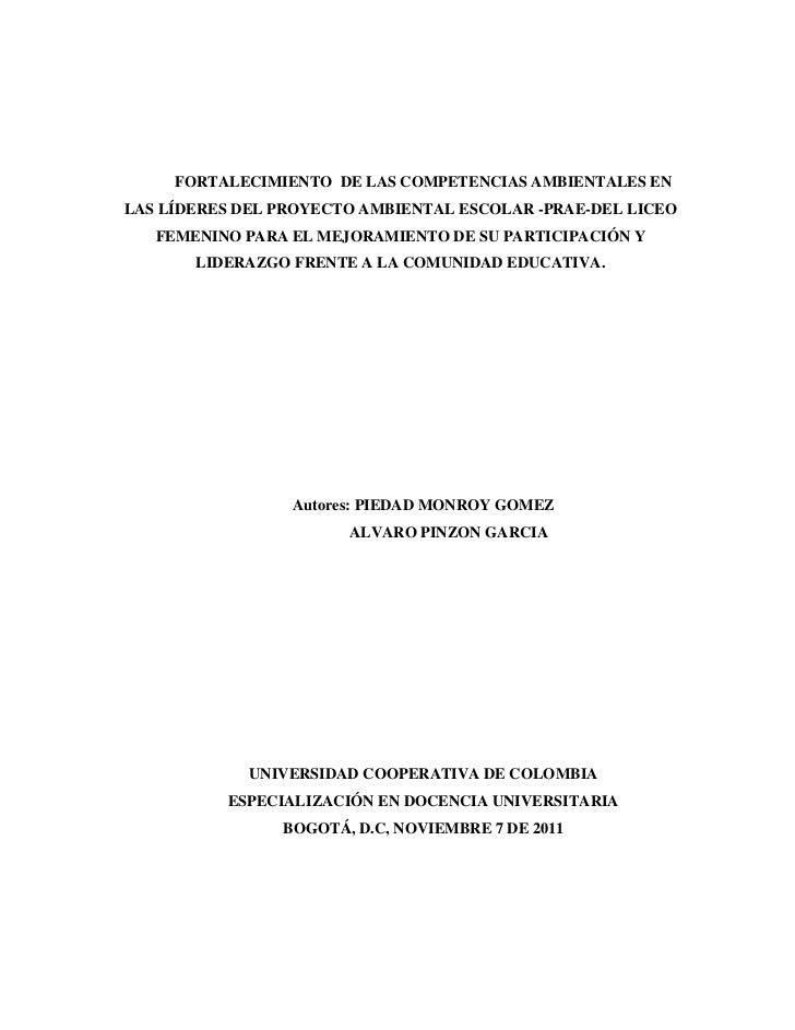 FORTALECIMIENTO DE LAS COMPETENCIAS AMBIENTALES ENLAS LÍDERES DEL PROYECTO AMBIENTAL ESCOLAR -PRAE-DEL LICEO   FEMENINO PA...