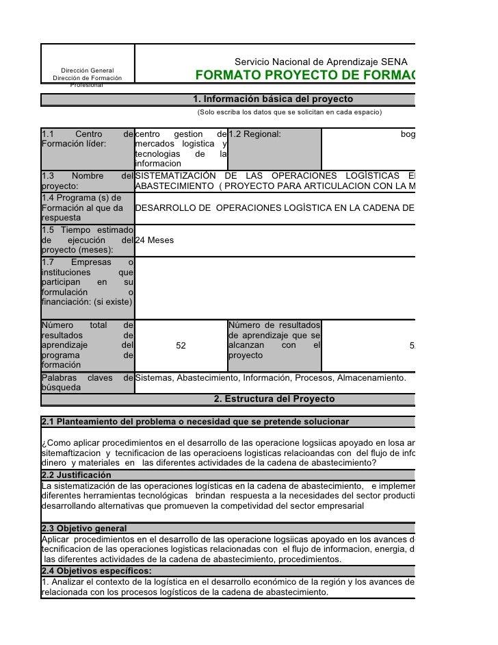 Servicio Nacional de Aprendizaje SENA      Dirección General   Dirección de Formación               FORMATO PROYECTO DE FO...