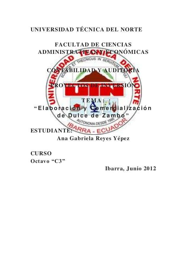 UNIVERSIDAD TÉCNICA DEL NORTE      FACULTAD DE CIENCIAS  ADMINISTRATIVAS Y ECONÓMICAS     CONTABILIDAD Y AUDITORÍA      PR...
