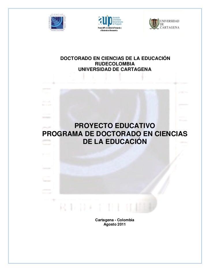 DOCTORADO EN CIENCIAS DE LA EDUCACIÓN               RUDECOLOMBIA         UNIVERSIDAD DE CARTAGENA      PROYECTO EDUCATIVOP...