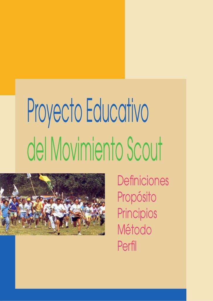 Proyecto educativo oficina scout interamericana for Proyecto oficina